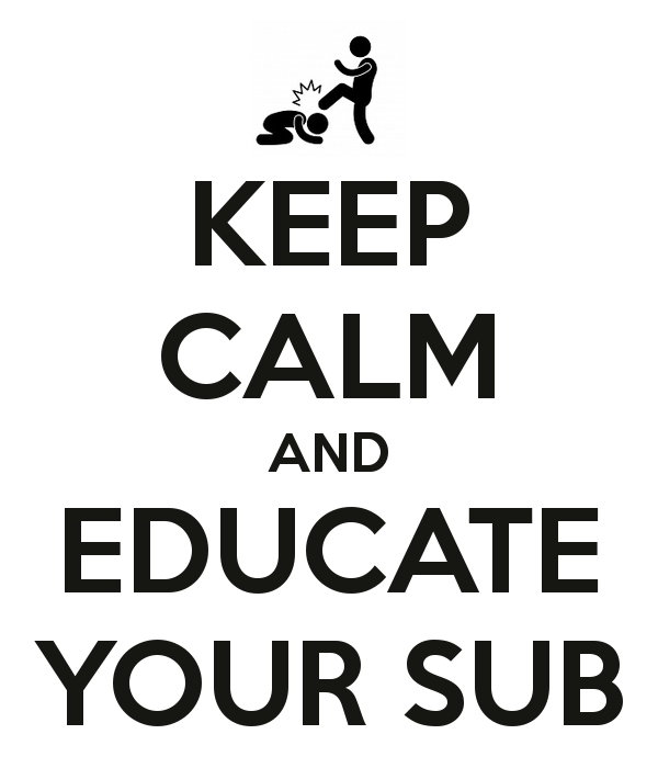 keep-calm-and-educate-your-sub